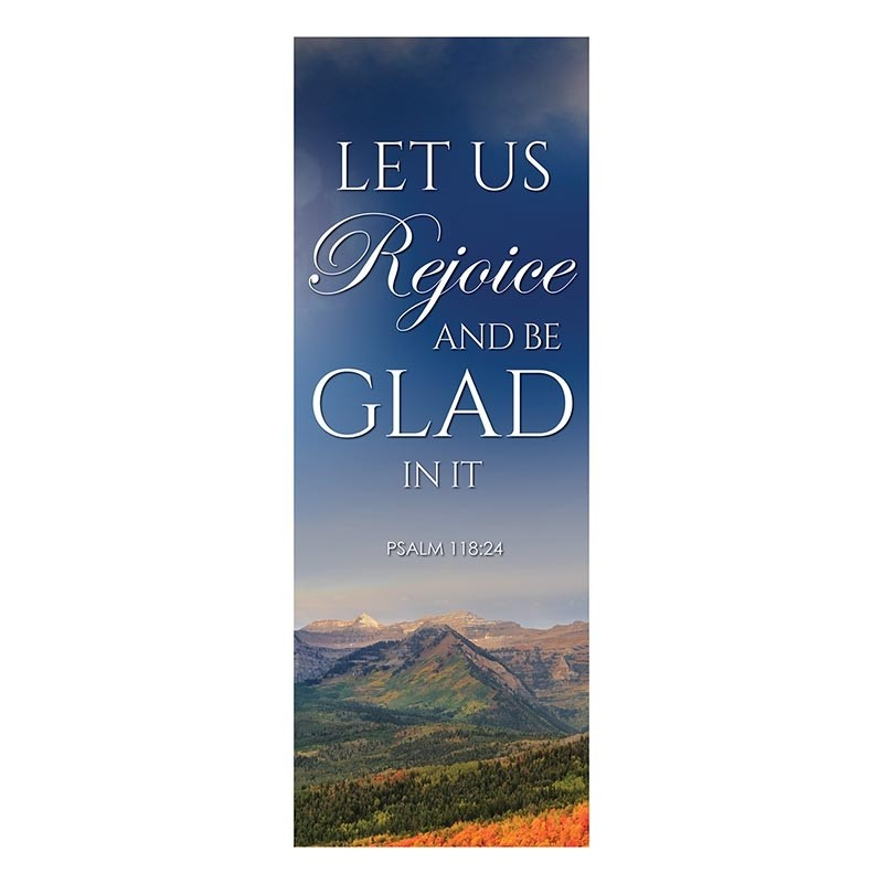Autumn Landscapes Series Church Banners - Let Us Rejoice and Be Glad in It
