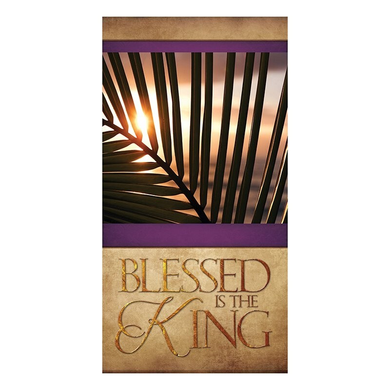 Easter Series Church Banner - Blessed is the King