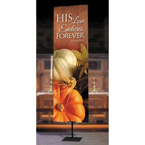 His Love Endures Forever Church Banners