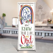 Scripture Series Be Still & Know That I Am God  X-Stand Church Banner