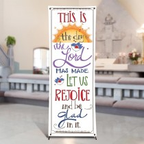 Scripture Series This is the Day the Lord Has Made  X-Stand Church Banner